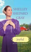 Cover image for Joyful [large print) / Shelley Shepard Gray