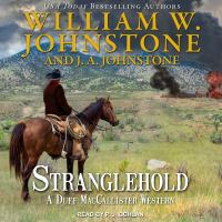 Cover image for Stranglehold [compact disc] / William W. Johnstone and J. A. Johnstone.