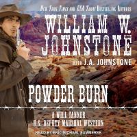 Cover image for Powder burn [compact disc] / William W. Johnstone with J.A Johnstone.
