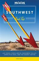 Cover image for Southwest road trip [2016] : Las Vegas, Zion & Bryce, Monument Valley, Santa Fe & Taos, and the Grand Canyon/ Tim Hull.