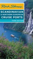 Cover image for Rick Steves Scandinavian & northern European cruise ports [2018] / Rick Steves with Cameron Hewitt.