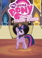 Cover image for My little pony : Princess Twilight Sparkle / written by Meghan McCarthy ; adaption by Justin Eisinger ; lettering and design by Gilberto Lazcano.