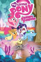 Cover image for My Little Pony. Friends forever, 8 / written by Ted Anderson, Christina Rice, Tony Fleecs ; art by Brenda Hickey, Agnes Garbowska, Tony Fleecs, Sara Richard, Jay Fosgitt ; colors by Heather Breckel, Lauren Perry ; letters by Neil Uyetake, Christa Miesner.