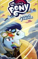 Cover image for My Little Pony. Friends forever, 9 / written by Thom Zahler, Rob Anderson, Christina Rice, Jeremy Whitley, Andy Price ; art by Agnes Garbowska, Jay Fosgitt, Tony Fleecs, Andy Price.