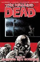 Cover image for The walking dead. Volume 23, Whispers into screams / Robert Kirkman, creator, writer ; Charlie Adlard, penciler ; Stefano Gaudiano, inker ; Cliff Rathburn, gray tones.