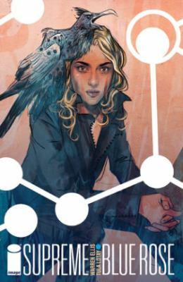 Cover image for Supreme Blue Rose / Warren Ellis + Tula Lotay.