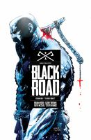 Cover image for Black Road. Vol. 1. The holy North / story, Brian Wood ; art and cover, Garry Brown ; colors, Dave McCaig ; lettering and production, Steve Wands.