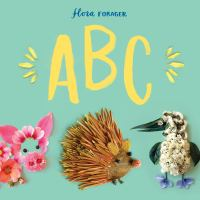 Cover image for Flora Forager ABC / Bridget Beth Collins.