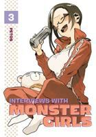 Cover image for Interviews with monster girls. Vol. 3 / Petos ; translation: Kevin Steinbach.