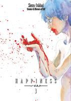 Cover image for Happiness. 3, Boodlust / Shuzo Oshimi ; translator, Kevin Gifford ; lettering, David Yoo.