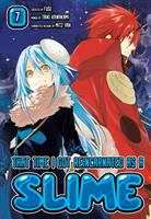 Cover image for That time I got reincarnated as a slime. 7 / author: Fuse ; artist: Taiki Kawakami ; character design: Mitz Vah ; translation: Stephen Paul ; lettering: Evan Hayden ; editing Ajani Oloye; Kodansha Comics edition cover design: Phil Balsman.