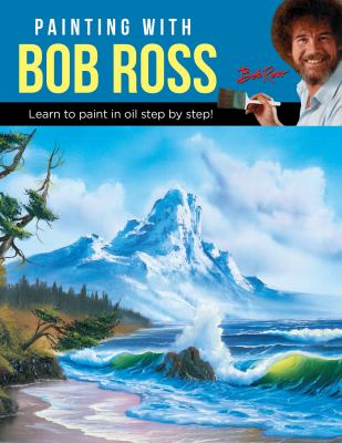 Cover image for Painting with Bob Ross / Bob Ross.