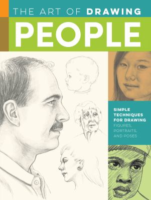 Cover image for The Art Of Drawing People Simple Techniques For Drawing Figures, Portraits And Poses.