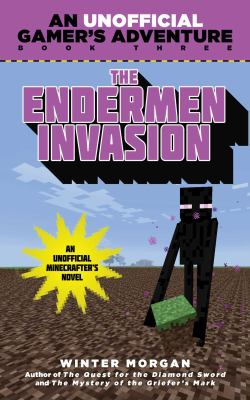 Cover image for The Endermen invasion / Winter Morgan.