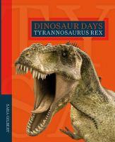 Cover image for Tyrannosaurus rex / Sara Gilbert.