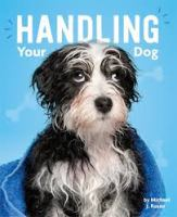 Cover image for Handling your dog / by Michael J. Rosen.