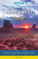 Cover image for Southwest road trip [2019] : Las Vegas, Zion & Bryce, Monument Valley, Santa Fe & Taos, and the Grand Canyon / Tim Hull.