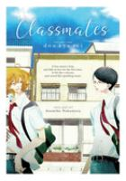 Cover image for Classmates. Vol. 1, Dou kyu sei / story and art, Asumiko Nakamura ; translation, Jocelyne Allen ; adaptation, Lillian Diaz-Przybyl ; lettering and retouch, Ray Steeves.