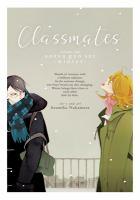 Cover image for Classmates. Vol. 2, Sotsu gyo sei (winter) / story and art Asumiko Nakamura.