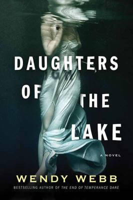 Cover image for Daughters of the lake [large print] / Wendy Webb.