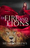Cover image for Of fire and lions [large print] : a novel of prophets & kings / Mesu Andrews.