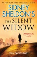 Cover image for Sidney Sheldon's The silent widow / Tilly Bagshawe.