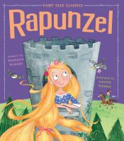 Cover image for Rapunzel / adapted by Stephanie Stansbie ; illustrated by Loretta Schauer.
