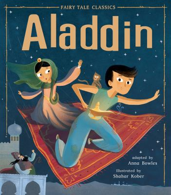 Cover image for Aladdin / adapted by Anna Bowles ; illustrated by Shahar Kober.