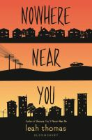 Cover image for Nowhere near you / Leah Thomas.