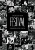 Cover image for Festival [DVD] : folk mustic at Newport, 1963-1966 / directed by Murray Lerner.