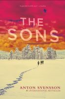 Cover image for The sons / Anton Svensson.