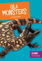 Cover image for Gila monsters / by Imogen Kingsley.