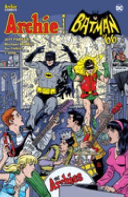 Cover image for Archie meets Batman '66 / Jeff Parker, Dan Parent.