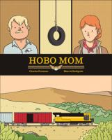 Cover image for Hobo mom / Charles Forsman, Max de Radiguès.