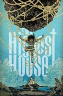 Cover image for The Highest House / writer: Mike Carey ; artist & letterer: Peter Gross ; colorist: Fabien Alquier.