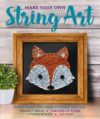 Cover image for Make Your Own String Art