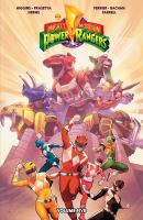 Cover image for Mighty Morphin Power Rangers. Volume five / written by Kyle Higgins ; illustrated by Hendry Prasetya (chapters 17-19) with assistance by Daniel Bayliss, Daniele Di Nicuolo (chapter 20) ; colors by Matt Herms (chapers 17-19) with assistance by Sigi Ironmonger, Joana Lafuente (chapters 18-19), Walter Baiamonte (chapter 20) ; letters by Ed Dukeshire.