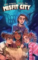 """Cover image for Misfit City. Volume two / created and written by Kurt Lustgarten &  Kirsten """"Kiwi"""" Smith ; illustrated by Naomi Franquiz, additional inks by Raven Warner (issues 5-6) ; colored by Brittany Peer with Kieran Quigley (issue 5) ; lettered by Jim Campbell ; cover by Naomi Franquiz ; colors by Brittany Peer."""