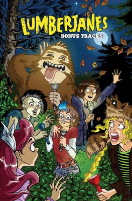 Cover image for Lumberjanes. Bonus tracks / created by Shannon Watters, Grace Ellis, Noelle Stevenson & Brooklyn Allen ; written by Faith Erin Hicks, [and four others] ; illustrated and lettered by Rosemary Valero-O'Connell and Marina Julia ; illustrated by Christine Norrie [and two others] ; colored by Maarta Laiho and Joie Brown ; lettered by Aubrey Aiese, Jim Campbell and Mad Rupert.
