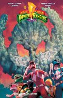 Cover image for Mighty Morphin Power Rangers. Volume six / written by Kyle Higgins ; illustrated by Jonas Scharf with the assistance of Jagdish Kuman.