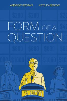 Cover image for Form of a question / written by Andrew J. Rostan ; penciled by Kate Kasenow ; inked by Jenna Ayoub with Ilaria Catalani ; colored by Laura Langston ; lettered by Deron Bennett.