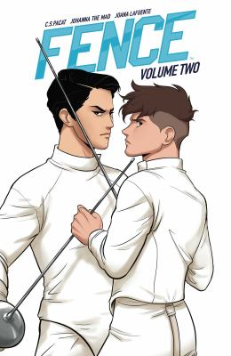 Cover image for Fence. Volume two / written by C.S. Pacat ; illustrated by Johanna the Mad ; colors by Joana LaFuente ; letters by Jim Campbell.