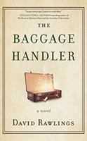 Cover image for The baggage handler [compact disc] : a novel / David Rawlings.