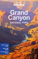 Cover image for Lonely Planet Grand Canyon National Park [2016] / written and researched by Jennifer Rasin Denniston and Bridget Gleeson