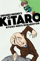 Cover image for Shigeru Mizuki's Kitaro. Kitaro meets Nurarihyon / translated by Zack Davisson.