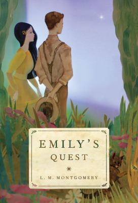 Cover image for Emily's quest / L.M. Montgomery.