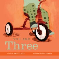 Cover image for You are three / written by Sara O'Leary ; artwork by Karen Klassen.