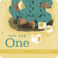 Cover image for You are one / written by Sara O'Leary ; artwork by Karen Klassen.
