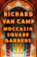 Cover image for Moccasin Square Gardens Short Stories.