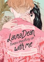 Cover image for Laura Dean keeps breaking up with me / Mariko Tamaki ; illustrated by Rosemary Valero-O'Connell.
